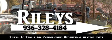 Rileys Air Conditioning Service In Livingston Texas
